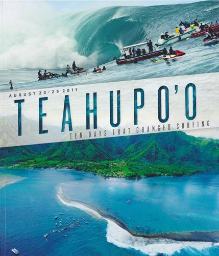 , Teahupo— Ten Days That Changed Surfing