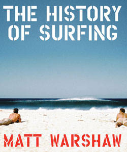 , The History Of Surfing