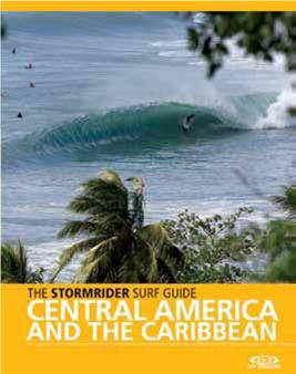 , The Stormrider Guide: Central America & The Carribean