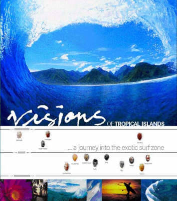 , Visions Of Tropical Island Journey Into The Exotic Surf Zone