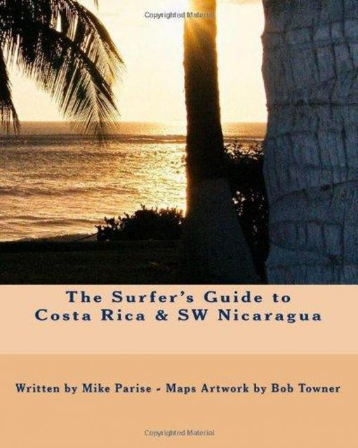 , Surfer's Guide To Costa Rica