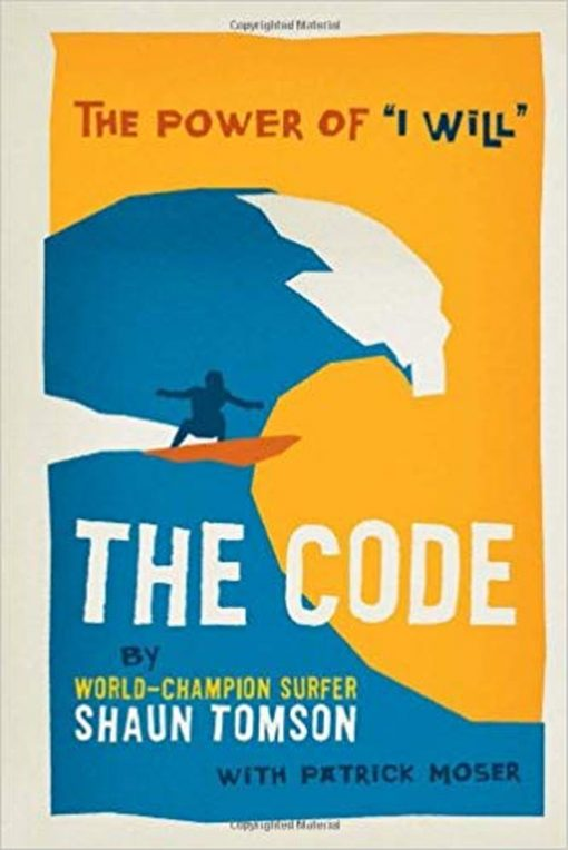 , The Code: The Power Of 'I Will'