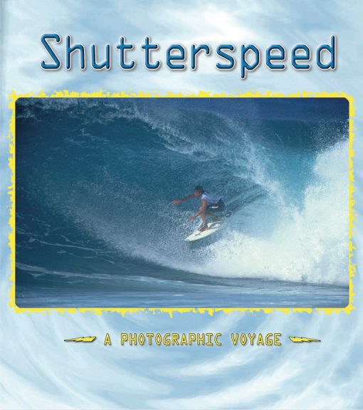 , Shutterspeed: A Photographic Voyage