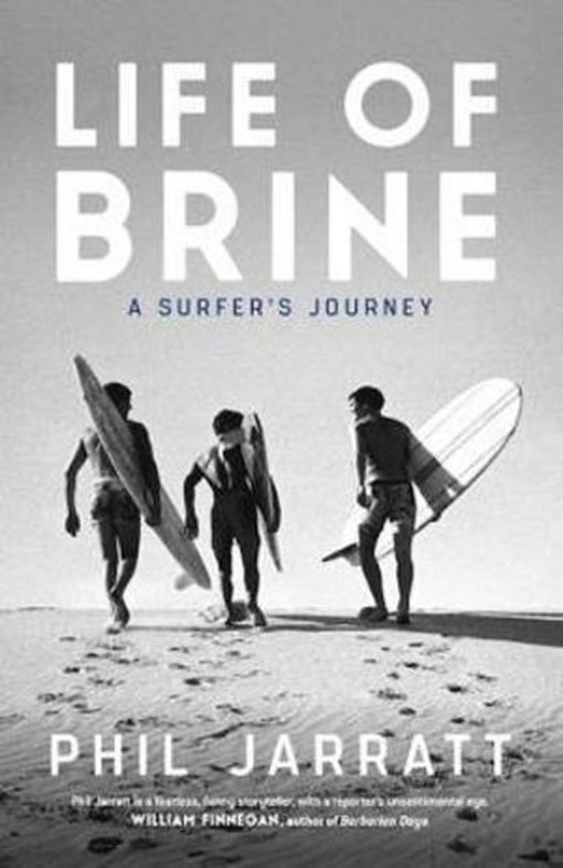 , Life Of Brine: A Surfer's Journey