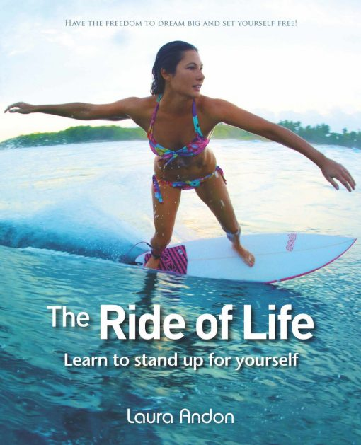 The Ride Of Life: Learn To Stand Up For Yourself
