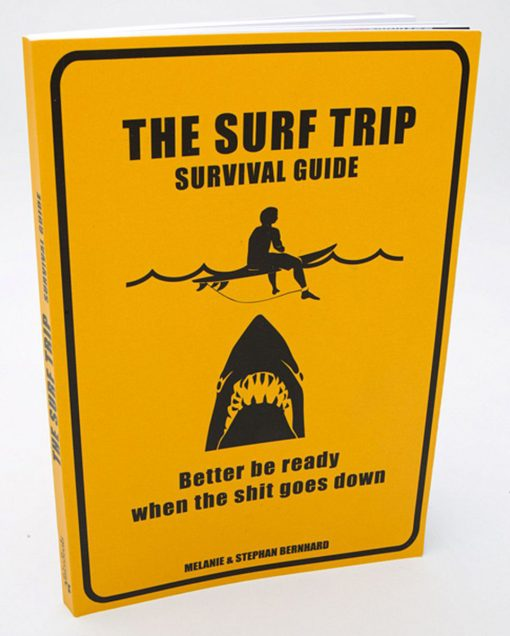 , The Surf Trip Survival Guide: Better be ready when the shit goes down